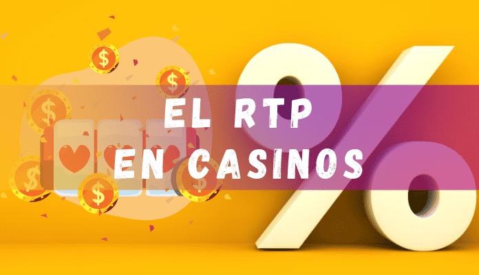 RTP o return to player en casinos