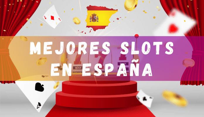 mejores tragaperras en España
