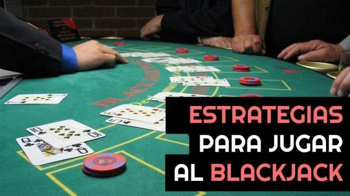 estrategias para jugar al blackjack