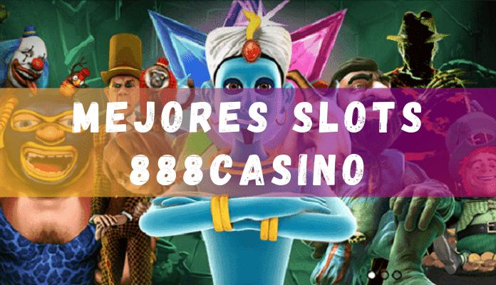 mejores slots y tragaperras de 888casino