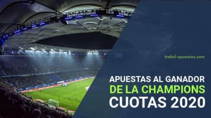 Apuestas al ganador de la Champions League 2020