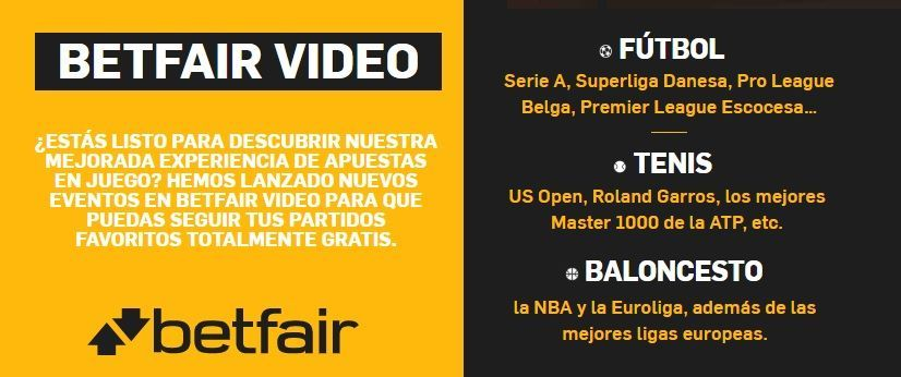 Betfair Video retransmisiones en directo gratis