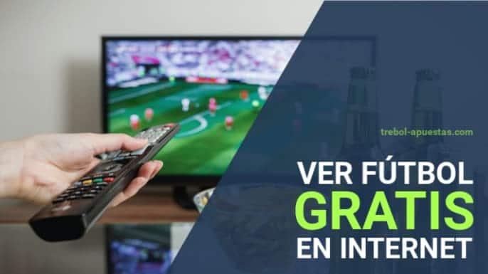 Ver fútbol online gratis en casas de apuestas