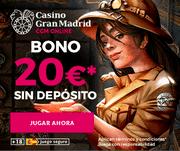 20 euros gratis sin deposito Gran Casino Madrid