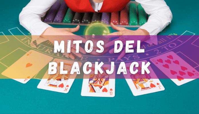 mitos del blackjack