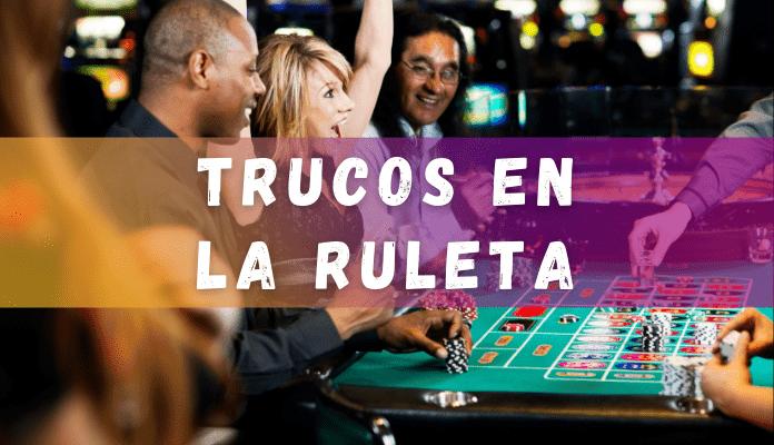 trucos en la ruleta en casinos