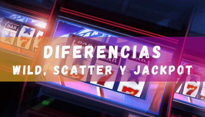 Diferencias entre wild, scatter y jackpot
