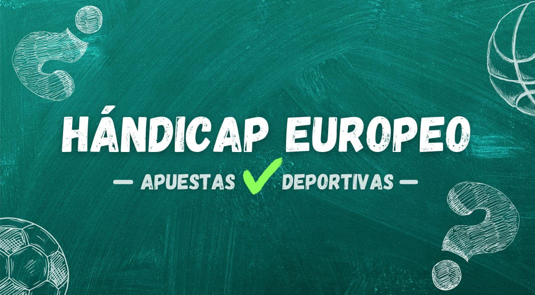 Hándicap Europeo en apuestas deportivas
